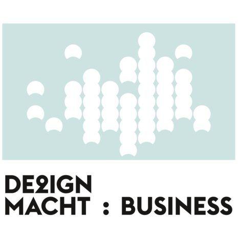 DE2IGN MACHT: BUSINESS