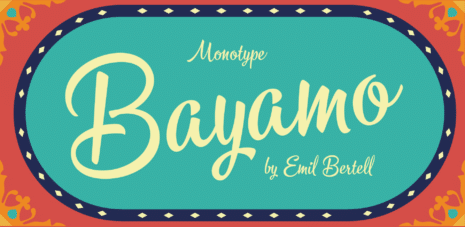 Monotype Library Bayamo™